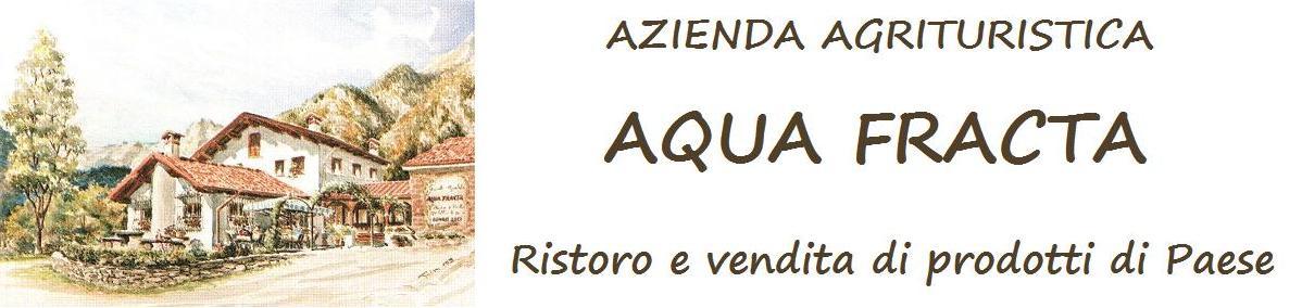 Agriturismo Aqua Fracta